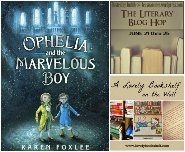 Literary Giveaway Blog Hop: Ophelia and the Marvelous Boy by Karen Foxlee