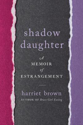 Shadow Daughter by Harriet Brown