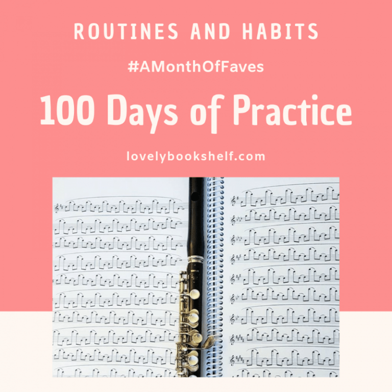 100 Days of Practice (#AMonthOfFaves)