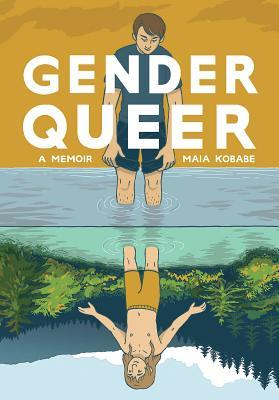 Gender Queer by Maia Kobabe