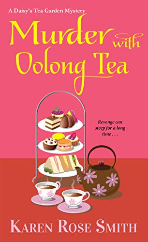 Murder with Oolong Tea by Karen Rose Smith